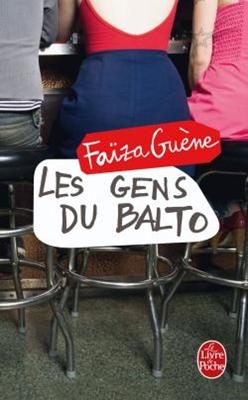 Les gens du Balto - Faïza Guène