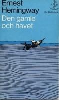 Den gamle och havet - Ernest Hemingway