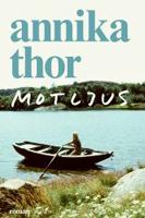 Motljus - Annika Thor