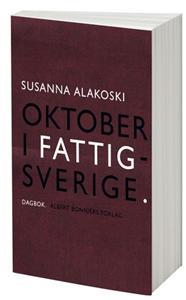 Oktober i Fattigsverige - Susanna Alakoski