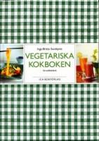 Vegetariska kokboken - Inga-Britta Sundqvist