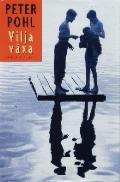 Vilja växa - Peter Pohl