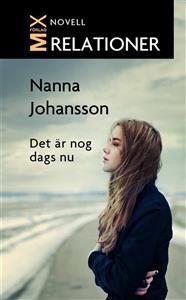 Det är nog dags nu - Nanna Johansson