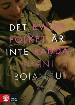 Det eviga folket är inte rädda - Shani Boianjiu