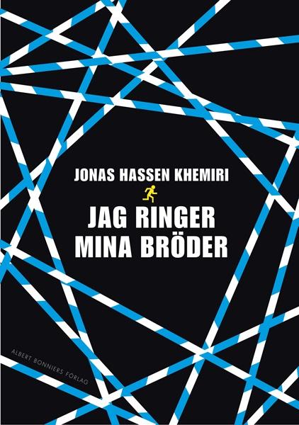 Jag ringer mina bröder - Jonas Hassen Khemiri