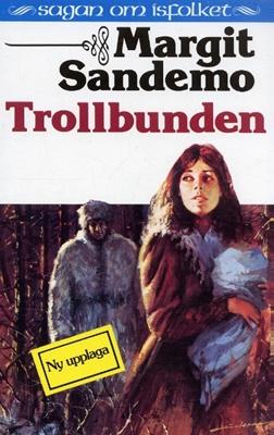 Trollbunden av Margit Sandemo
