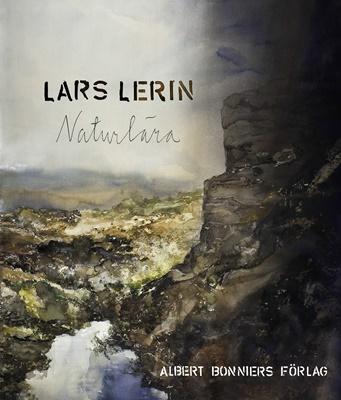 Naturlära - Lars Lerin