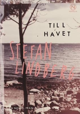 Till havet - Stefan Lindberg