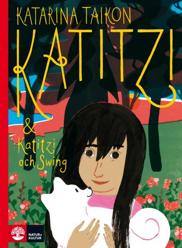Katitzi & Katitzi och Swing - Katarina Taikon