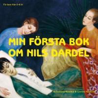 Min första bok om Nils Dardel - Susanne Hamilton, Caroline Karlström