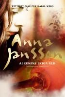 Alkemins eviga eld - Anna Jansson