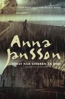 Först när givaren är död - Anna Jansson