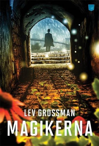 Magikerna av Lev Grossman
