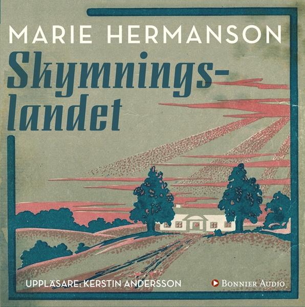 Skymningslandet - Marie Hermanson