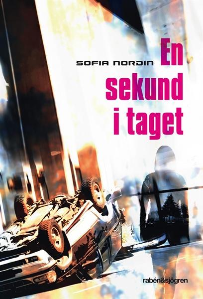 En sekund i taget - Sofia Nordin