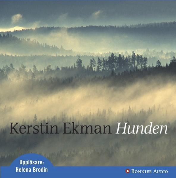 Hunden - Kerstin Ekman