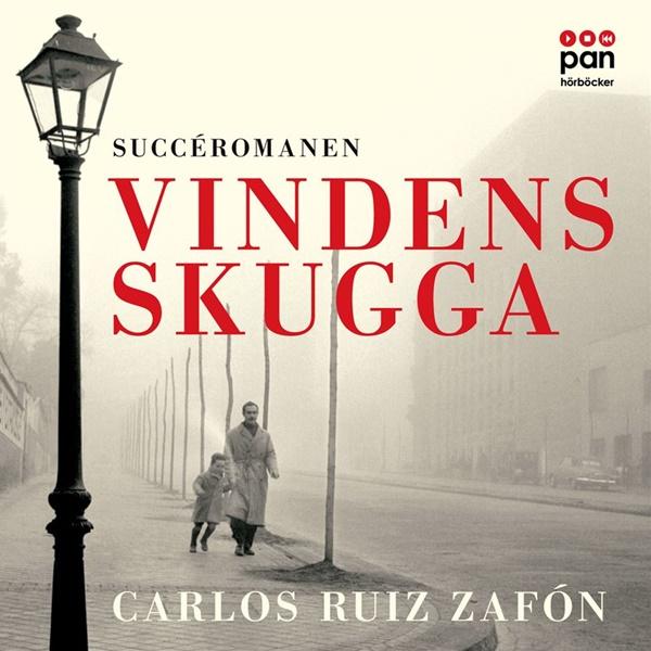 Vindens skugga - Carlos Ruiz Zafón