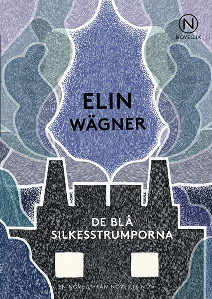 De blå silkesstrumporna av Elin Wägner