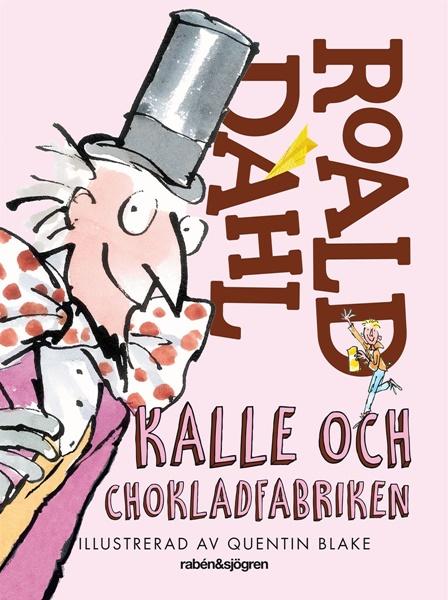 Kalle och chokladfabriken av Roald Dahl