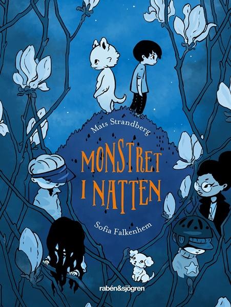 Monstret i natten av Mats Strandberg och Sofia Falkenhem