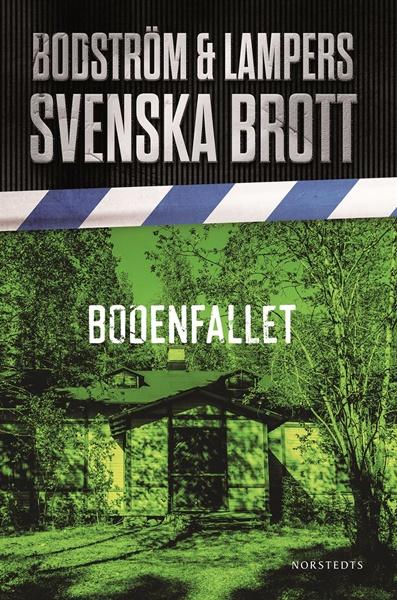 Bodenfallet av Thomas Bodström och Lars Olof Lampers