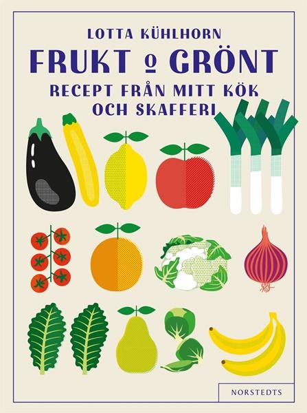Frukt & grönt av Lotta Kühlhorn
