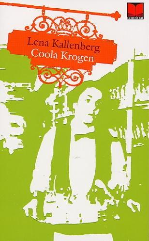 Coola krogen av Lena Kallenberg