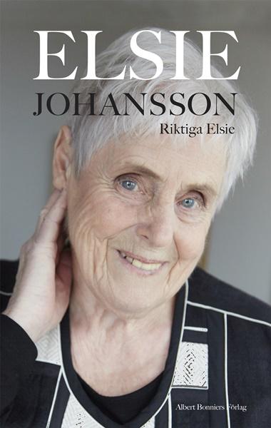 Riktiga Elsie av Elsie Johansson