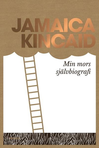 Min mors självbiografi av Jamaica Kincaid