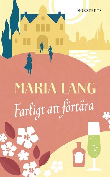 Farligt att förtära av Maria Lang