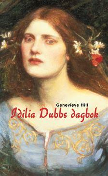 Idilia Dubbs dagbok av Genevieve Hill