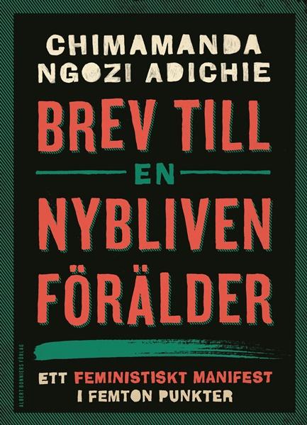 Brev till en nybliven förälder av Chimamanda Ngozi Adichie