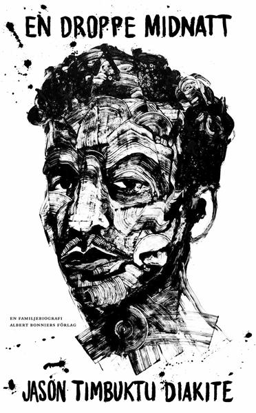 En droppe midnatt av Jason Timbuktu Diakité