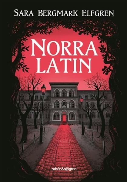 Norra latin av Sara Bergmark Elfgren