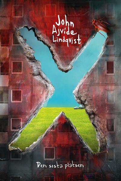 X: Den sista platsen av John Ajvide Lindqvist