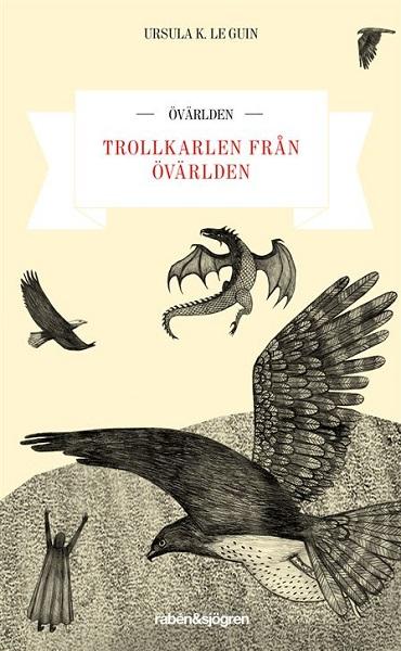 Trollkarlen från Övärlden av Ursula K. Le Guin